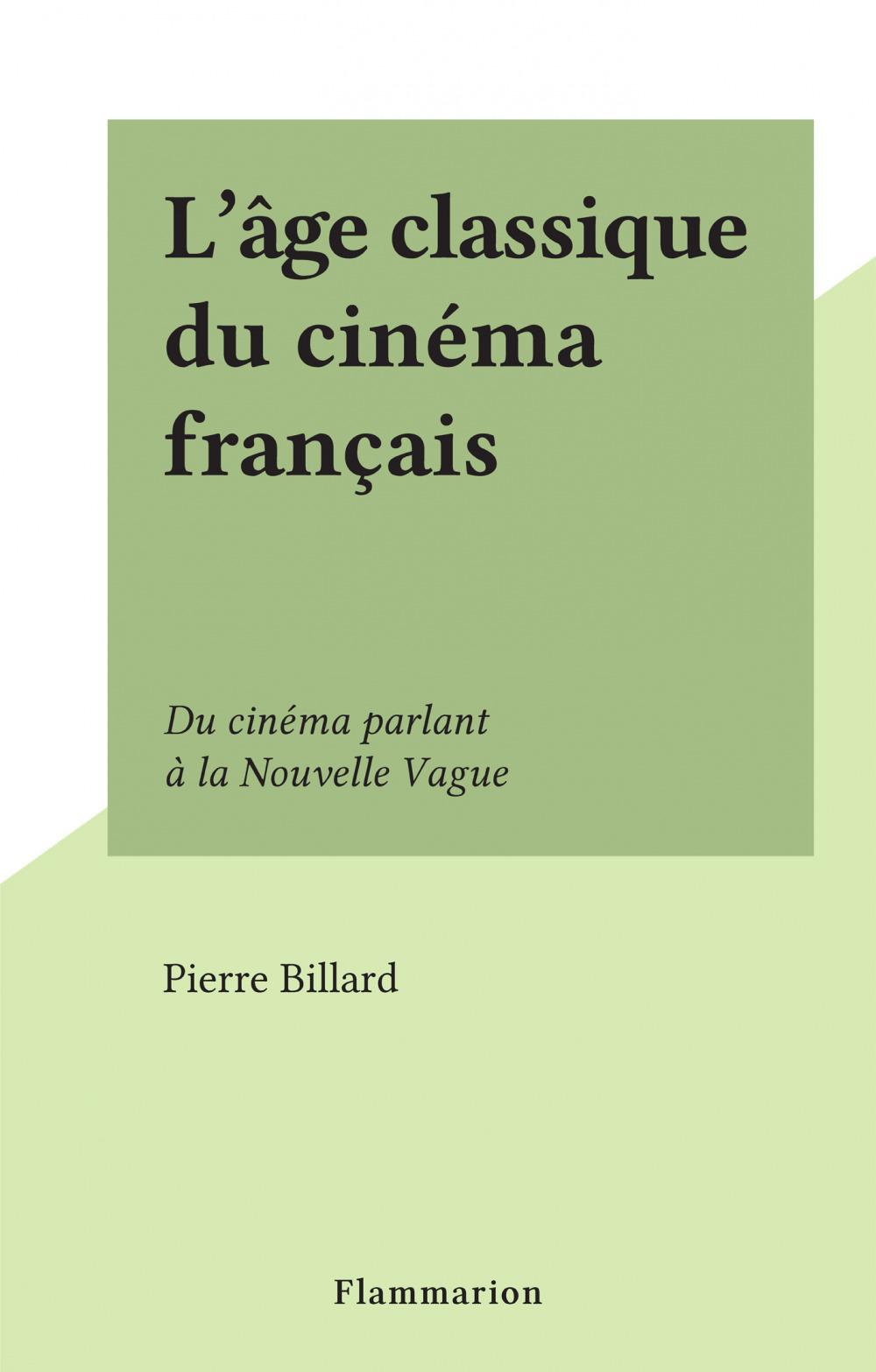 L'âge classique du cinéma français