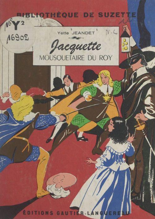 Jacquette, mousquetaire du Roy