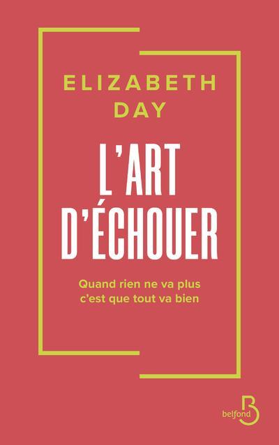 L'ART D'ECHOUER