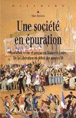 Une société en épuration  - Marc Bergère
