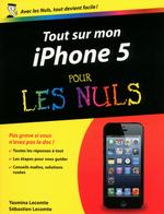 Vente EBooks : Tout sur mon iPhone 5 Pour les Nuls  - Sébastien LECOMTE - Yasmina SALMANDJEE LECOMTE