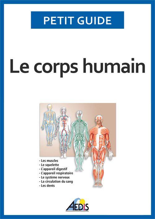 Le corps humain t.1