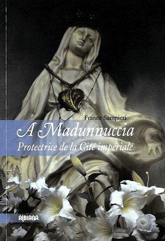 A MADUNNUCCIA  -  PROTECTRICE DE LA CITE IMPERIALE