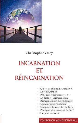 Incarnation Et Reincarnation