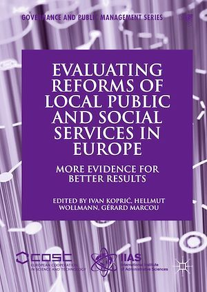 Evaluating Reforms of Local Public and Social Services in Europe  - Gerard Marcou  - Ivan Kopric  - Hellmut Wollmann