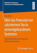 Über das Potenzial von calciniertem Ton in zementgebundenen Systemen