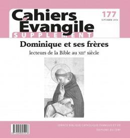 CAHIERS EVANGILE - NUMERO 177 DOMINIQUE ET SES FRERES
