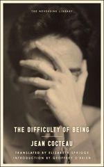 Vente Livre Numérique : The Difficulty of Being  - Jean Cocteau