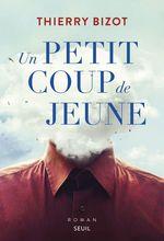 Vente EBooks : Un petit coup de jeune  - Thierry Bizot