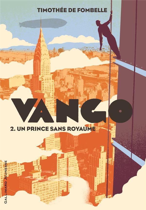Vango t.2 ; un prince sans royaume