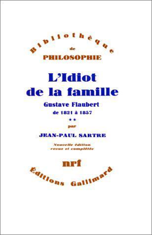 L'Idiot De La Famille (Gustave Flaubert De 1821 A 1857) T.2