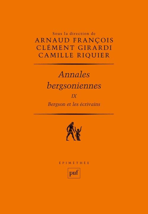 annales bergsoniennes t.9 ; Bergson et les écrivains
