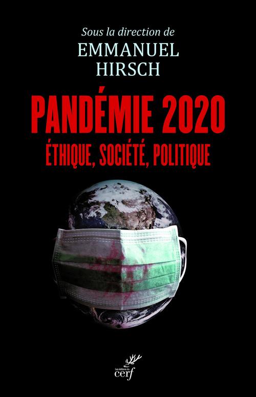 Pandémie 2020 - Ethique, société, politique