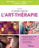 Le grand livre de l'art-thérapie  - Angela Evers