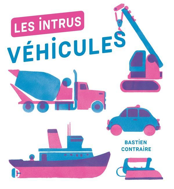 les intrus ; véhicules