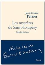 Les mystères de Saint-Exupery ; enquête littéraire