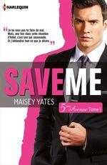 Vente Livre Numérique : Save me (Cinquième Avenue, Tome 1)  - Maisey Yates