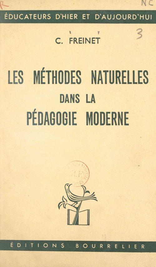 Les méthodes naturelles dans la pédagogie moderne