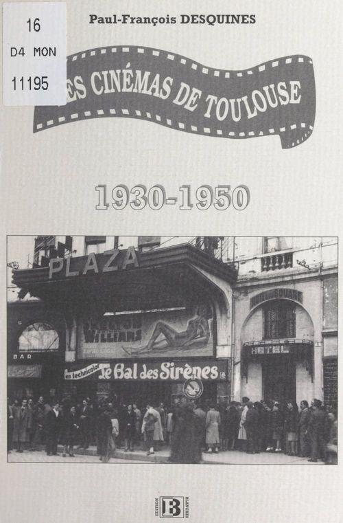 Les cinémas de Toulouse, 1930-1950