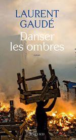 Vente Livre Numérique : Danser les ombres  - Laurent Gaudé