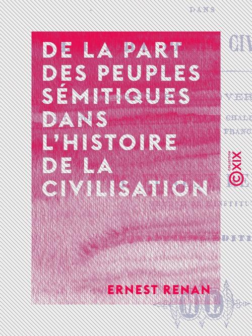 De la part des peuples sémitiques dans l'histoire de la civilisation