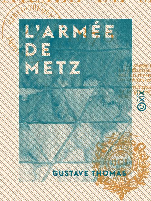 L'Armée de Metz - 1870