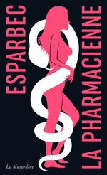 Vente Livre Numérique : La Pharmacienne - Edition collector  - Esparbec