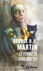 Le voyage de Haviland Tuf  - George R. R. Martin