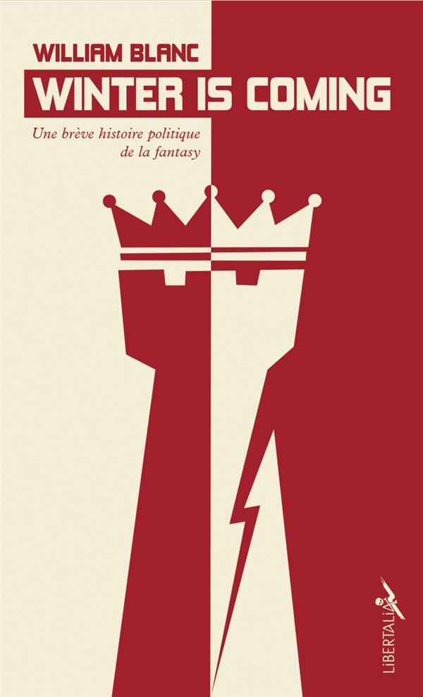 Winter is coming ; une brève histoire politique de la fantasy