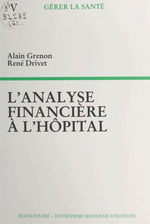 L'analyse financiere a l'hopital