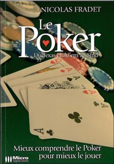 Le poker ; du texas hold'em au stud
