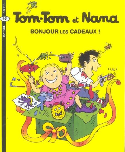 Tom-Tom et Nana T.13 ; bonjour les cadeaux ! (édition 2004)