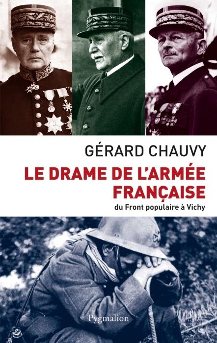 Le drame de l'armée française ; du Front Populaire à Vichy