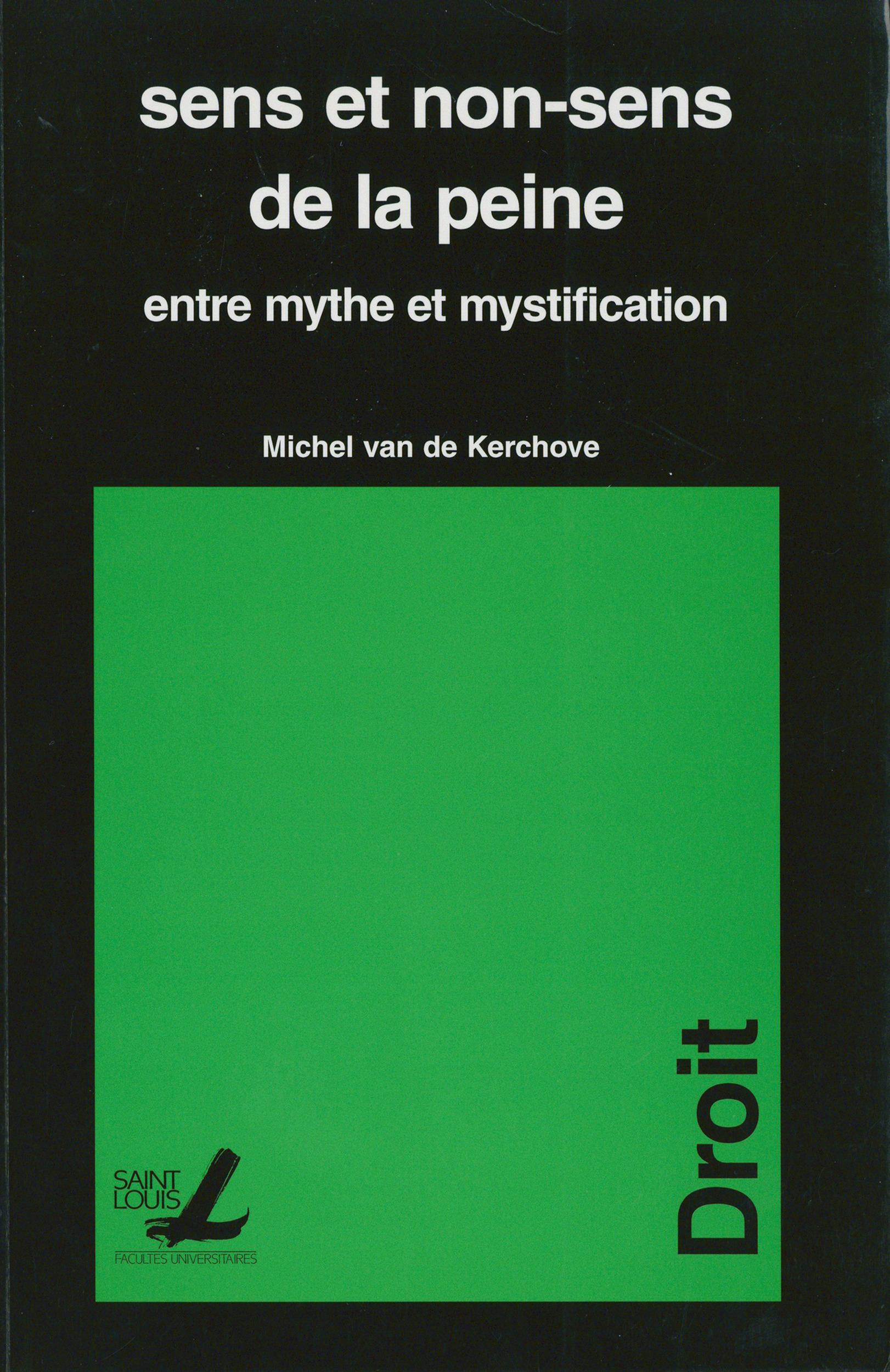 Sens et le non sens de la peine entre mythe et mystification