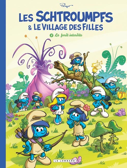 Les Schtroumpfs & le village des filles T.1 ; la forêt interdite
