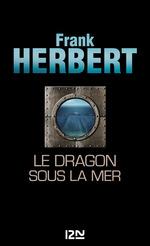 Vente EBooks : Le Dragon sous la mer  - Frank Herbert