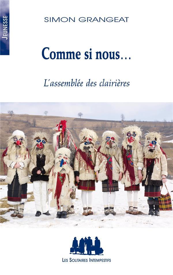 COMME SI NOUS...  -  L'ASSEMBLEE DES CLAIRIERES