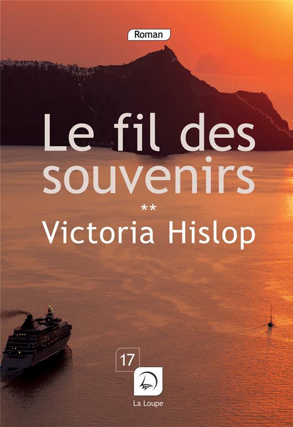Le Fil Des Souvenirs T.2