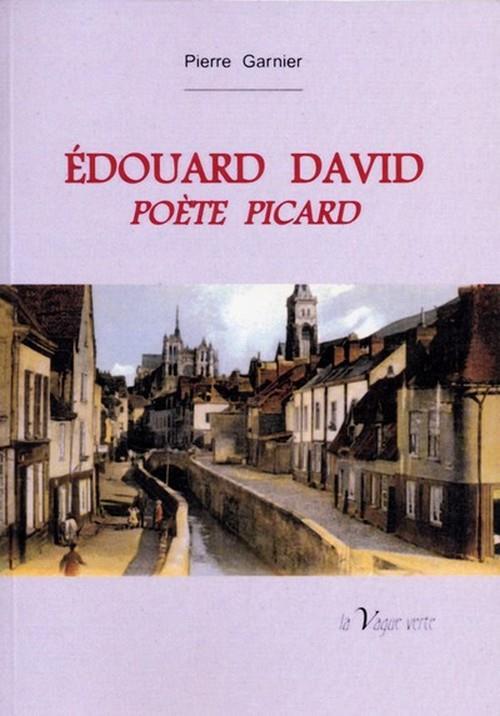 Edouard David, poète picard