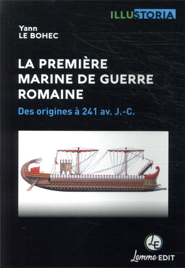 La première marine de guerre romaine