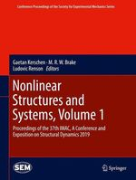 Nonlinear Structures and Systems, Volume 1  - Gaetan Kerschen - M. R. W. Brake - Ludovic Renson