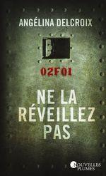 Vente Livre Numérique : Ne la réveillez pas  - Angélina Delcroix