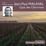 Vente AudioBook : Quai des Chartrons  - Jean-Paul Malaval