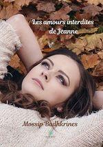Les amours interdites de Jeanne  - Mossip Badhkrines