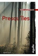 Presqu'îles  - Yan Lespoux - Yan Lespoux