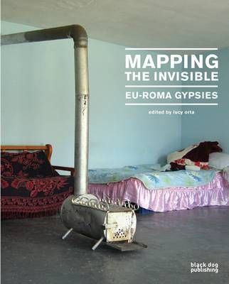 Mapping the invisible ; Eu-Roma gypsies