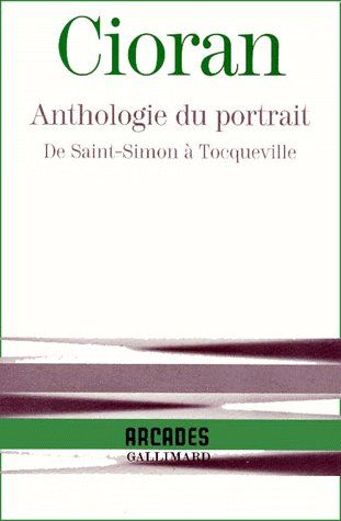 Anthologie du portrait de Saint Simon à Tocqueville