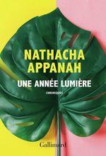 Vente Livre Numérique : Une année lumière  - Nathacha Appanah
