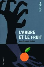 Vente EBooks : L'arbre et le fruit  - Jean-François Chabas