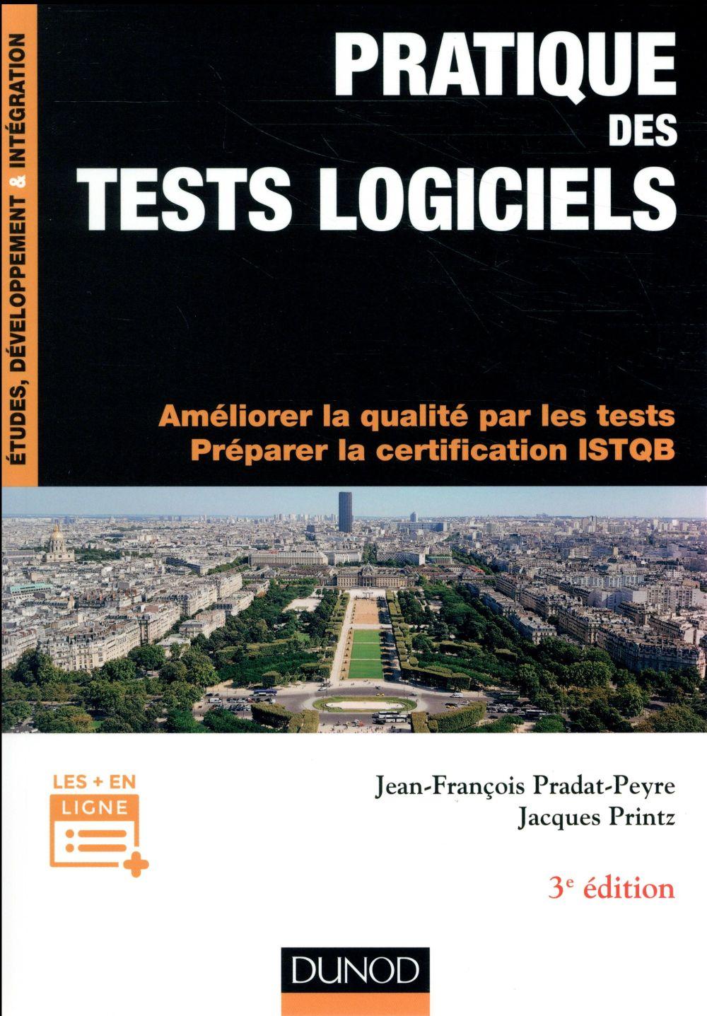 Pratique des tests logiciels ; concevoir et mettre en oeuvre une stratégie de tests (3e édition)